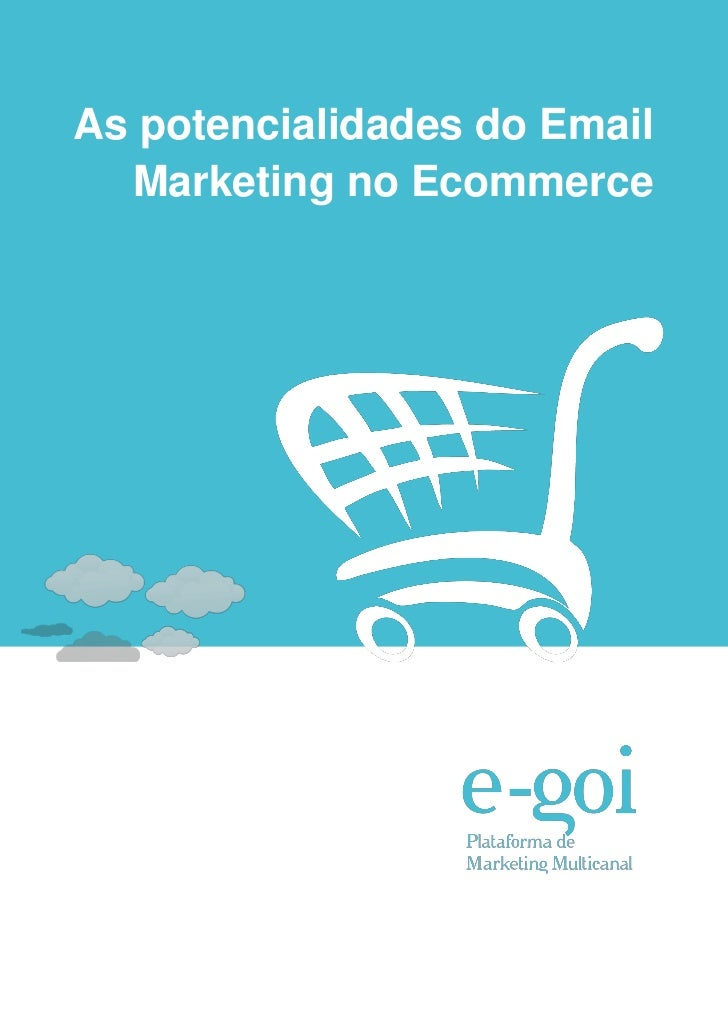 As potencialidades do Email  Marketing no Ecommerce