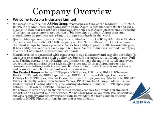 Aspra Vision is to create a company that industries and society is proud of. • Aspra Mission : To become india,s No. 1 com...