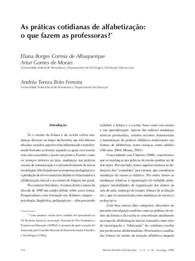 Eliana Borges Correia de Albuquerque, Artur Gomes de Morais e Andréa Tereza Brito Ferreira  As práticas cotidianas de alfa...