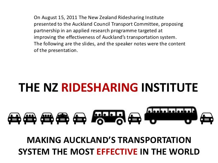 On August 15, 2011 The New Zealand Ridesharing Institute presented to the Auckland Council Transport Committee, proposing ...