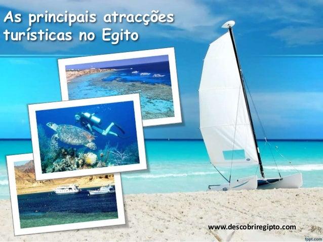 As principais atracções turísticas no Egito www.descobriregipto.com