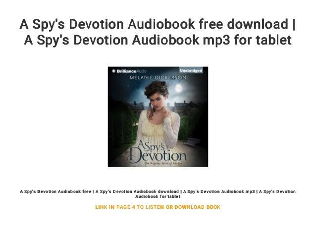 A Spy S Devotion Audiobook Free Download A Spy S Devotion Audiobook