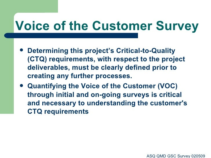 voice of the customer surveys asq qmd gsc voice of customer survey 020509 3606
