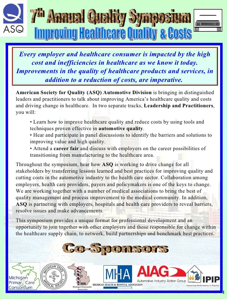 Improving Healthcare Quality  & Costs  <ul><li>American Society for Quality   (ASQ) Automotive Division  is bringing in di...