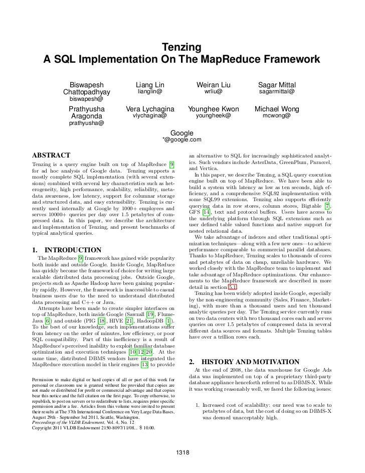 Tenzing      A SQL Implementation On The MapReduce Framework                  Biswapesh                               Lian...