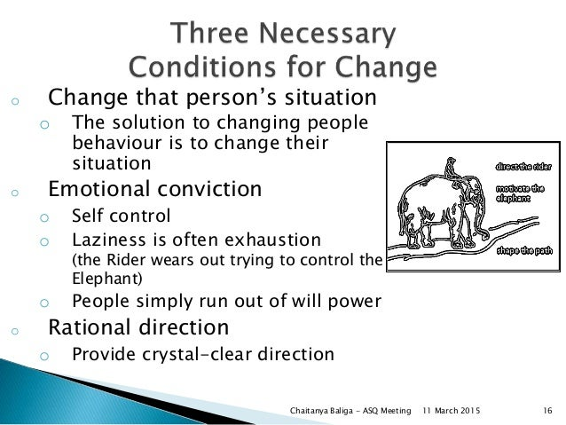 o Change that person's situation o The solution to changing people behaviour is to change their situation o Emotional conv...