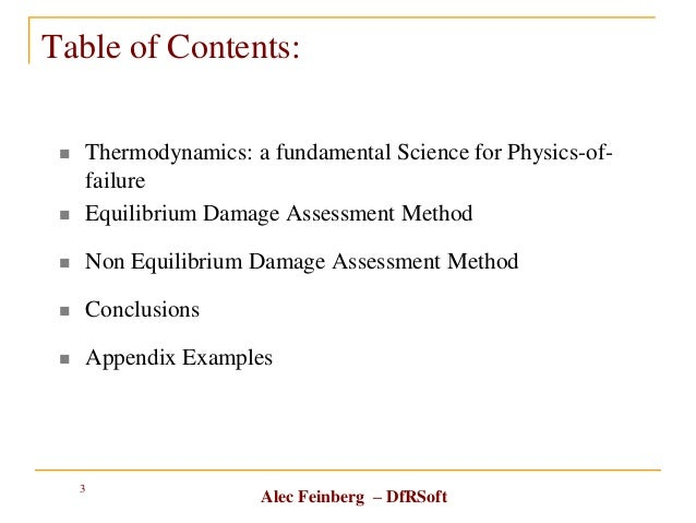 Alec Feinberg – DfRSoft Table of Contents:  Thermodynamics: a fundamental Science for Physics-of- failure  Equilibrium D...