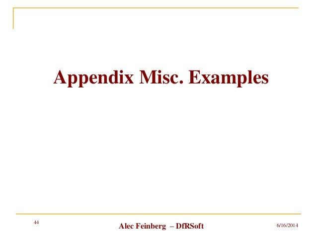 Alec Feinberg – DfRSoft Appendix Misc. Examples 6/16/2014 44