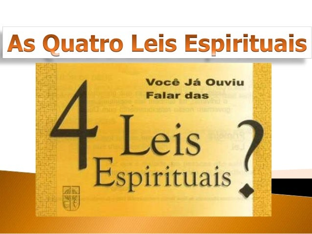 Assim como há leis físicas que governam o universo, há também leis espirituais que governam nosso relacionamento com Deus.