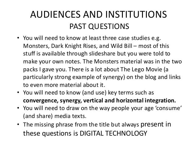 AUDIENCES AND INSTITUTIONS PAST QUESTIONS • You will need to know at least three case studies e.g. Monsters, Dark Knight R...
