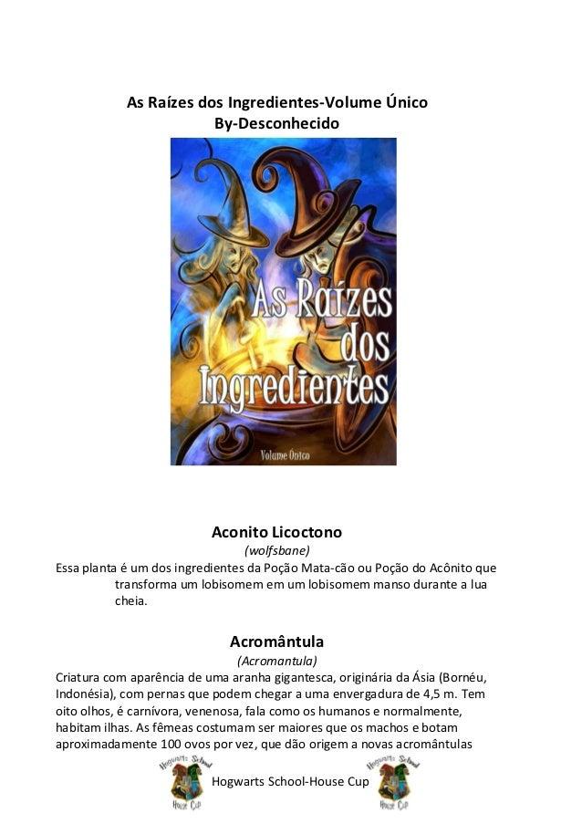 As Raízes dos Ingredientes-Volume Único                        By-Desconhecido                           Aconito Licoctono...