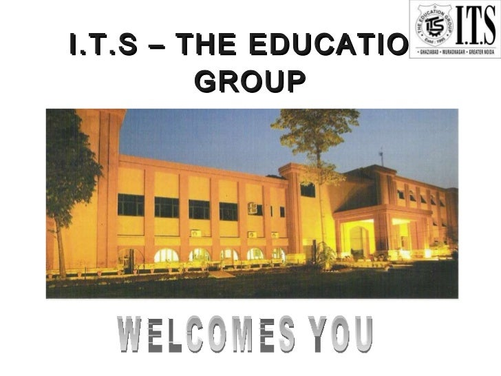 I.T.S – THE EDUCATION GROUP WELCOMES YOU