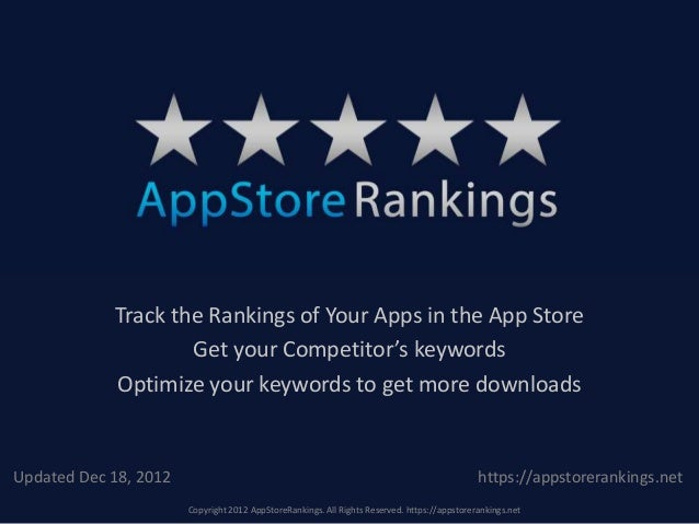Track the Rankings of Your Apps in the App Store                    Get your Competitor's keywords            Optimize you...