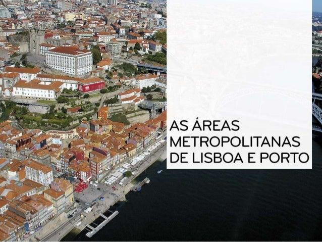 • Conjunto formado por uma grande cidade (que exerce um efeito polarizador) e todo o espaço envolvente e interdependente, ...