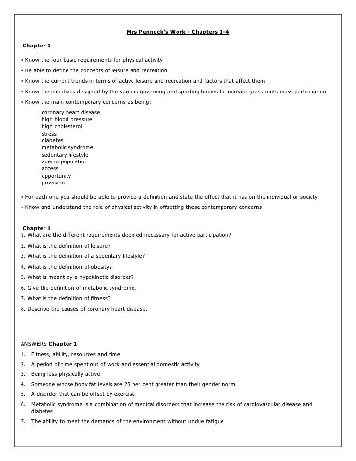 Mrs Pennock's Work - Chapters 1-4 <br /> Chapter 1 <br />• Know the four basic requirements for physical activity <br />• ...