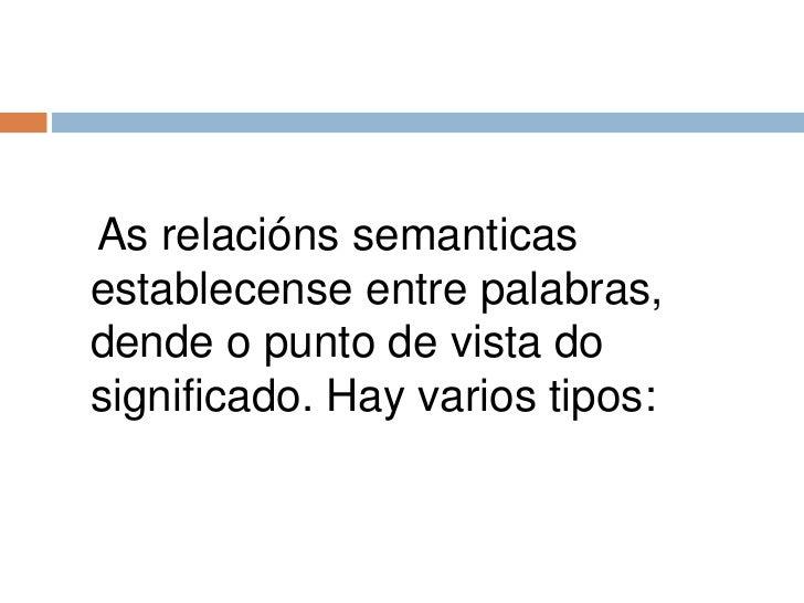 As relacións semánticas Slide 2