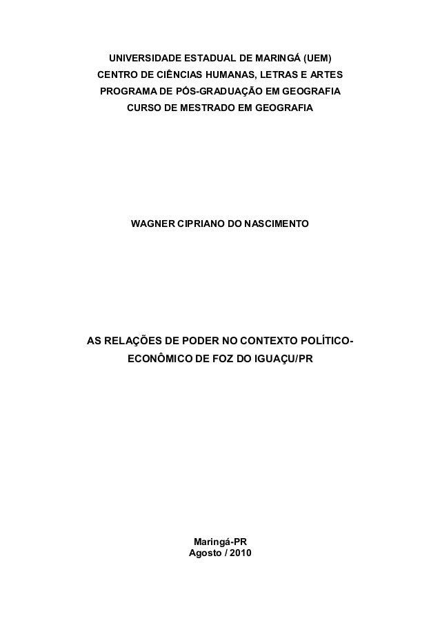 UNIVERSIDADE ESTADUAL DE MARINGÁ (UEM) CENTRO DE CIÊNCIAS HUMANAS, LETRAS E ARTES PROGRAMA DE PÓS-GRADUAÇÃO EM GEOGRAFIA C...