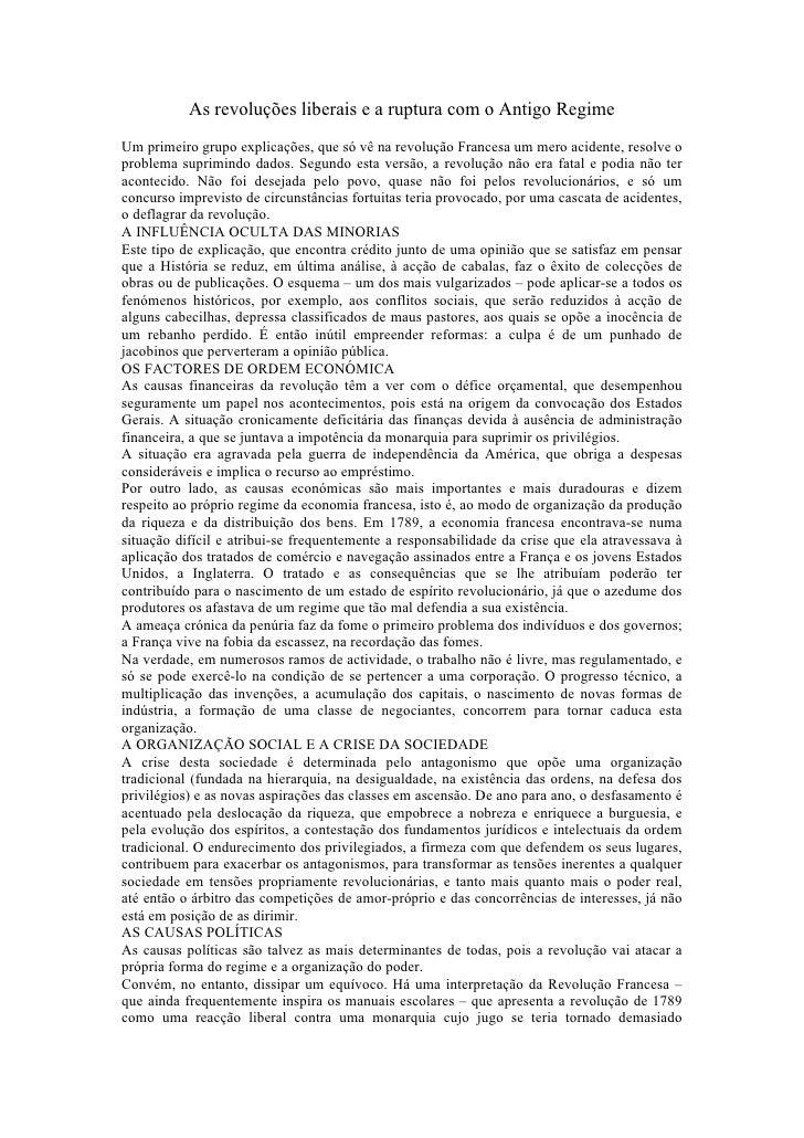As revoluções liberais e a ruptura com o Antigo Regime Um primeiro grupo explicações, que só vê na revolução Francesa um m...