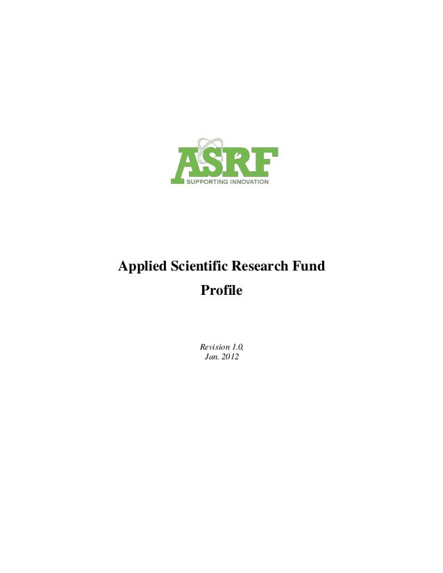 Applied Scientific Research Fund Profile Revision 1.0, Jan. 2012