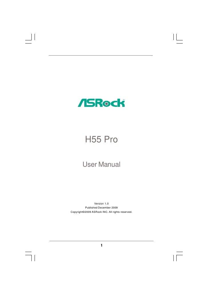 H55 Pro           User Manual                      Version 1.0           Published December 2009 Copyright©2009 ASRock INC...