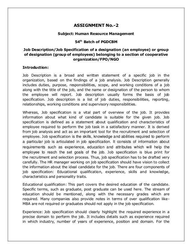ASSIGNMENT No.-2 Subject: Human Resource Management 54th Batch of PGDCBM Job Description/Job Specification of a designatio...