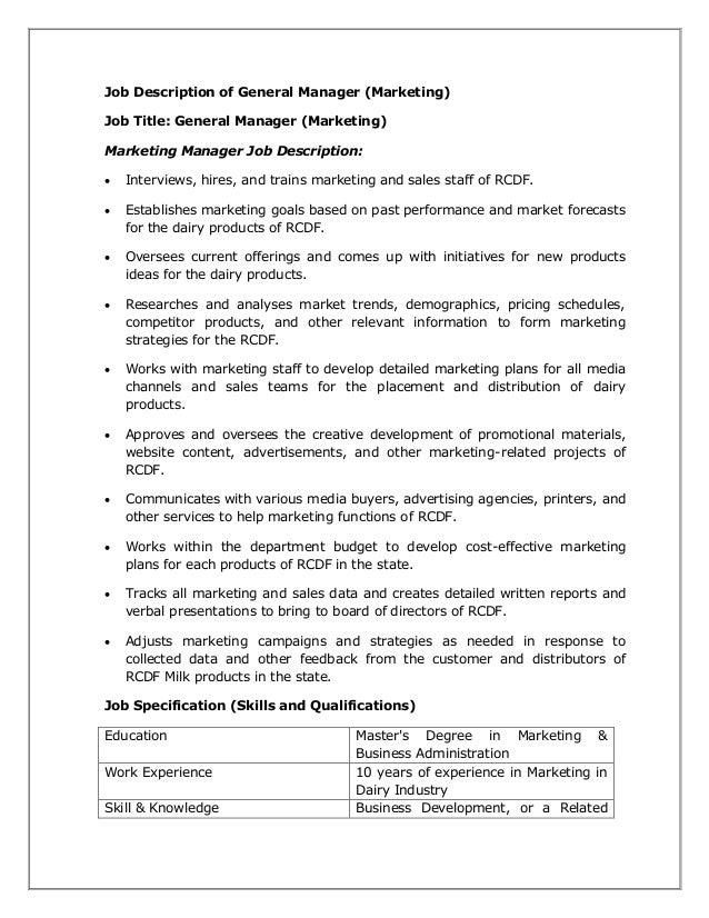 Job Description of General Manager (Marketing) Job Title: General Manager (Marketing) Marketing Manager Job Description: ...