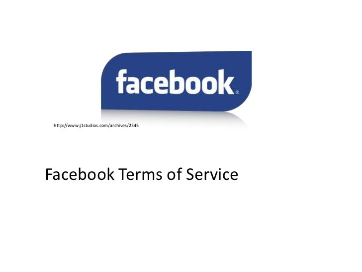 http://www.j1studios.com/archives/2345Facebook Terms of Service