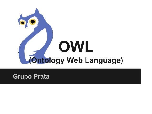 OWL (Ontology Web Language) Grupo Prata