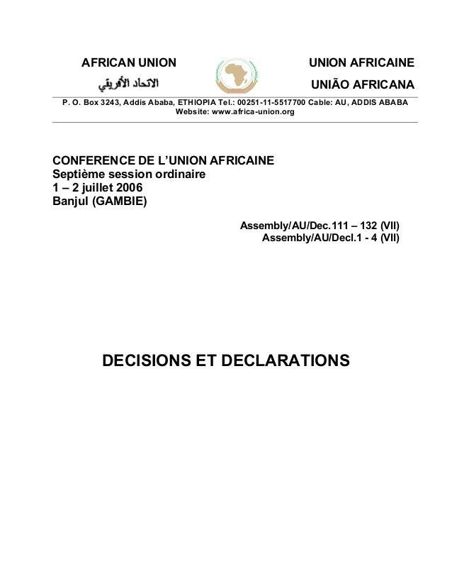 AFRICAN UNION UNION AFRICAINE UNIÃO AFRICANA P. O. Box 3243, Addis Ababa, ETHIOPIA Tel.: 00251-11-5517700 Cable: AU, ADDIS...
