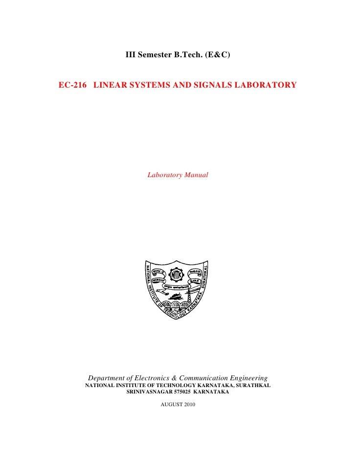 III Semester B.Tech. (E&C)   EC-216 LINEAR SYSTEMS AND SIGNALS LABORATORY                           Laboratory Manual     ...