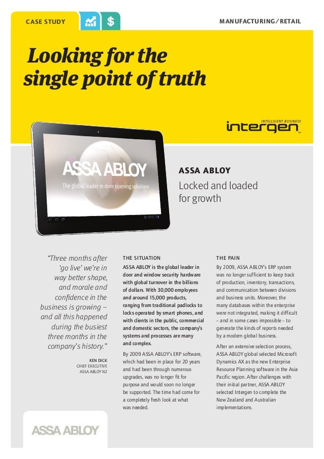"""MANUFACTURING/RETAIL  case study  Looking for the single point of truth  ASSA ABLOY  Locked and loaded for growth  """"Three ..."""