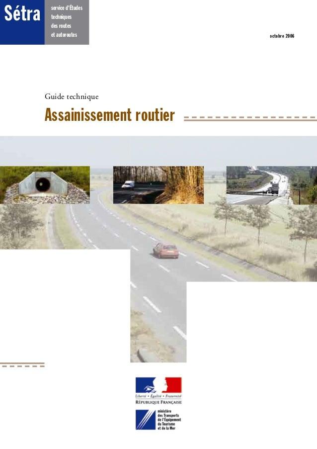 service d'Études techniques des routes et autoroutes Sétra Guide technique Assainissement routier octobre 2006