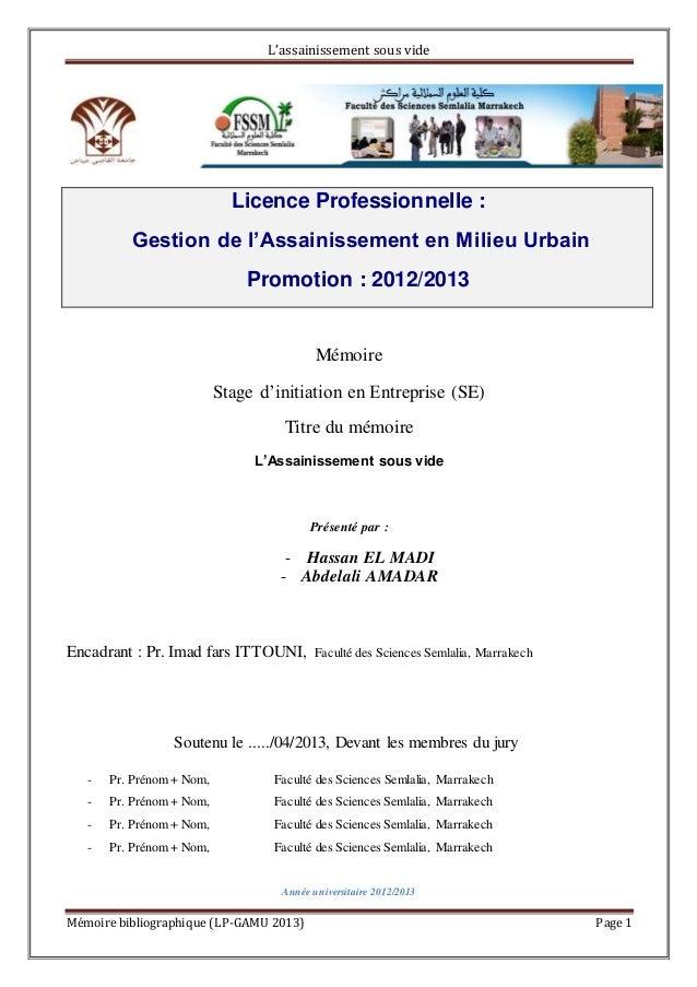 L'assainissement sous vide Mémoire bibliographique (LP-GAMU 2013) Page 1 Mémoire Stage d'initiation en Entreprise (SE) Tit...