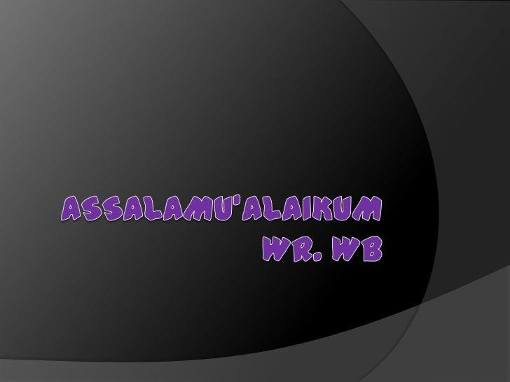 Assalamu'alaikumwr. wb<br />