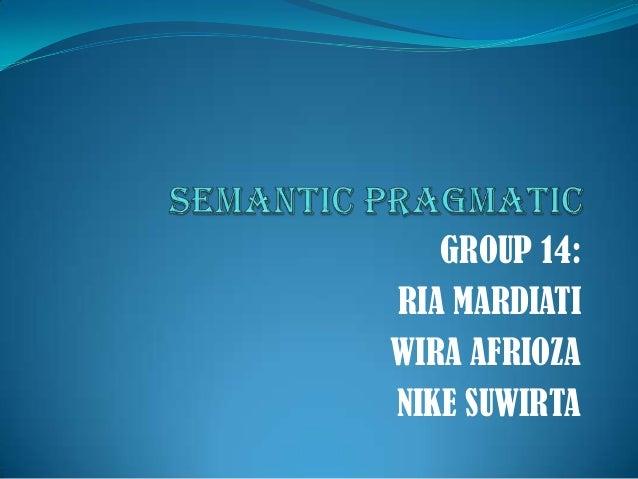 GROUP 14: RIA MARDIATI WIRA AFRIOZA NIKE SUWIRTA