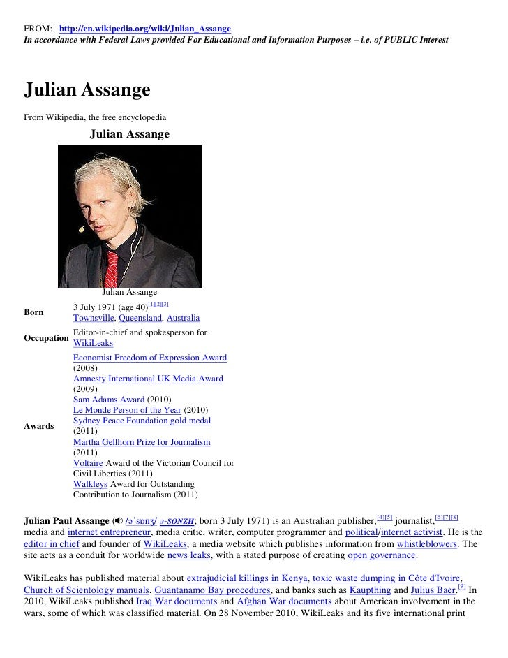 FROM: http://en.wikipedia.org/wiki/Julian_AssangeIn accordance with Federal Laws provided For Educational and Information ...