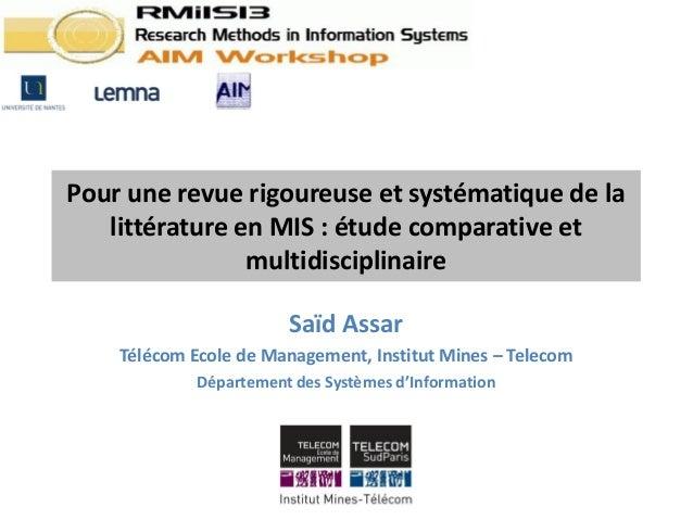 Pour une revue rigoureuse et systématique de la   littérature en MIS : étude comparative et                multidisciplina...