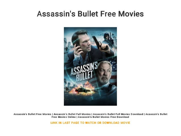 Assassin S Bullet Free Movies