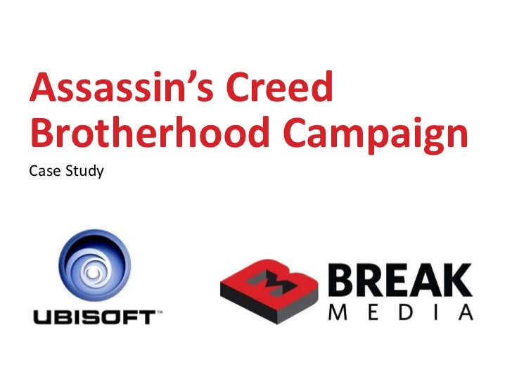 Assassin's Creed Brotherhood Campaign<br />Case Study<br />