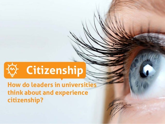1 Citizenship MOUNT ROYAL UNIVERSITY Citizenship How do leaders in universities think about and experience citizenship?