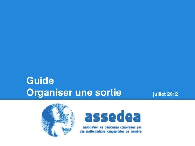 GuideOrganiser une sortie   juillet 2012