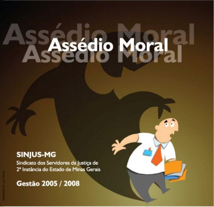 AssédioMoral       Gestão 2005 / 2008