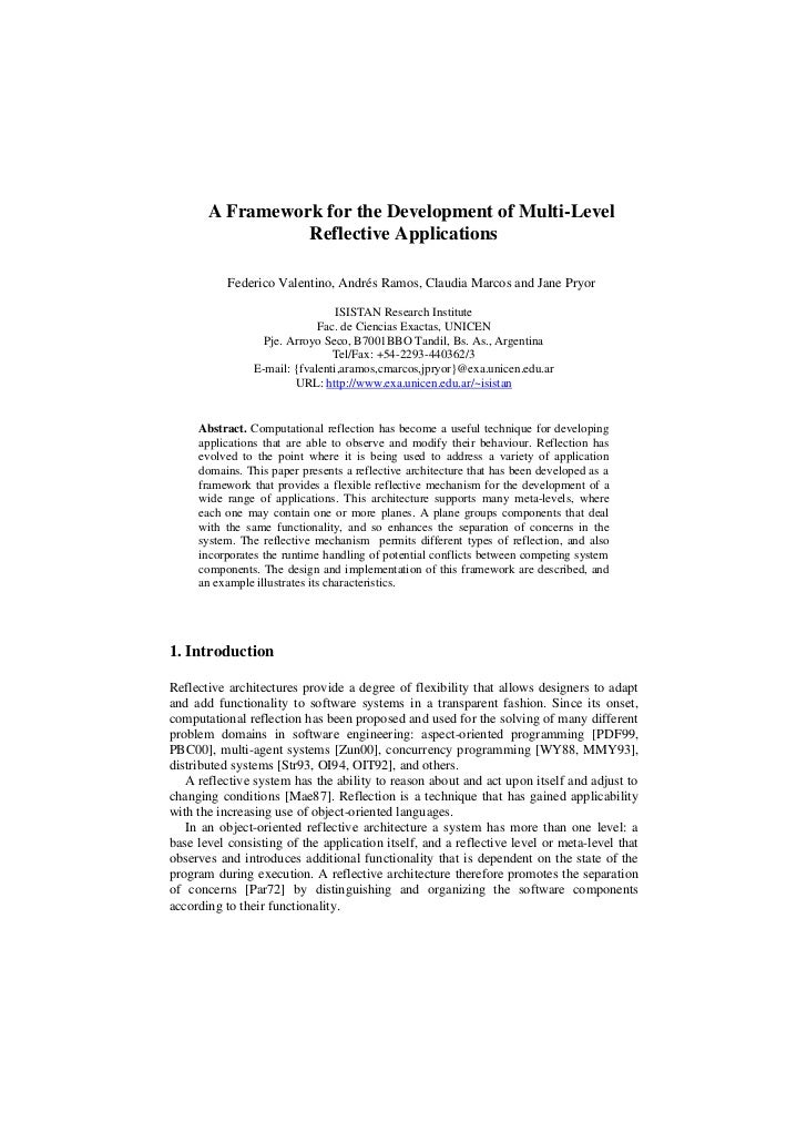 A Framework for the Development of Multi-Level                 Reflective Applications           Federico Valentino, André...