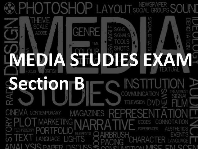 MEDIA STUDIES EXAM Section B
