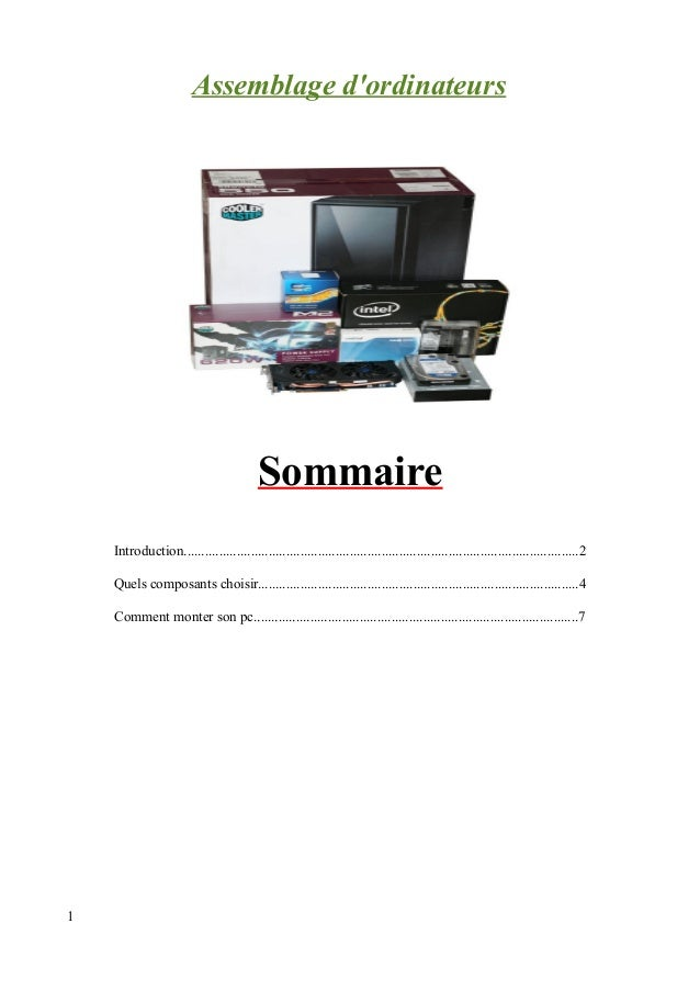 Assemblage d'ordinateurs  Sommaire  Introduction.............................................................................