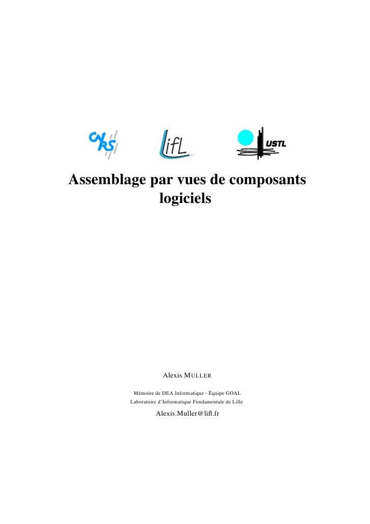 Assemblage par vues de composants            logiciels                     Alexis M ULLER         Mémoire de DEA Informati...