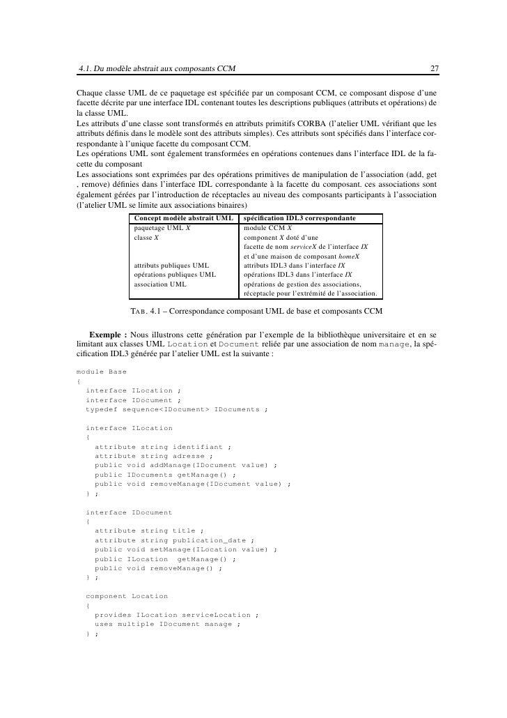 4.1. Du modèle abstrait aux composants CCM                                                            29  } ;  interface I...
