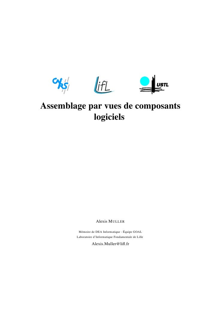 Assemblage par vues de composants            logiciels                     Alexis M ULLER         Mémoire de DEA Informati...