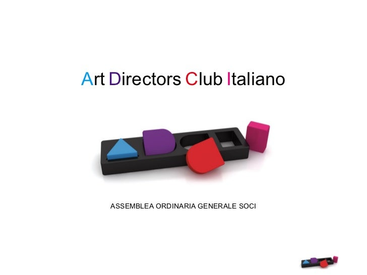 Art Directors Club Italiano   ASSEMBLEA ORDINARIA GENERALE SOCI