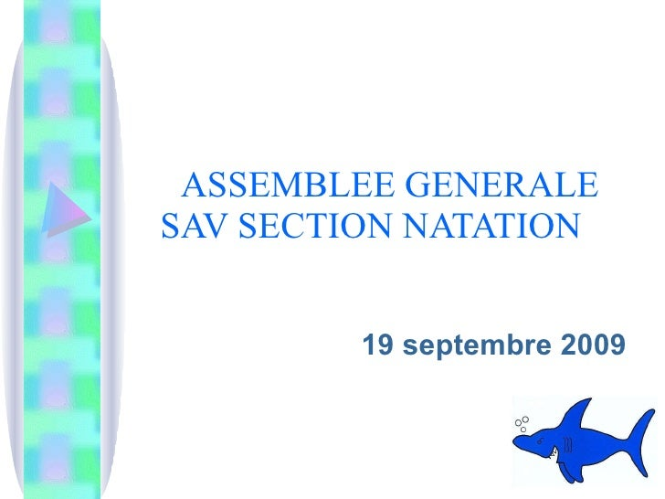 ASSEMBLEE GENERALE    SAV SECTION NATATION 19 septembre 2009